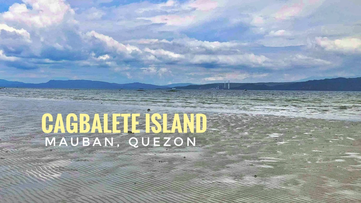 TRAVEL GUIDE : Cagbalete Island, Mauban Quezon